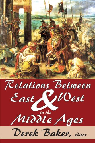 Image for Relations Between East and West in the Middle Ages