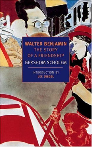 Image for Walter Benjamin: The Story of a Friendship (New York Review Books Classics)