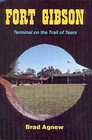 Image for Fort Gibson: Terminal on the Trail of Tears