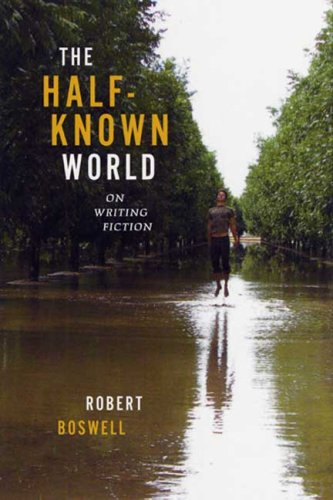Image for The Half-Known World: On Writing Fiction
