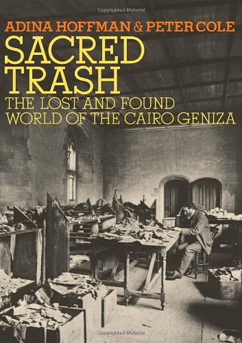 Image for Sacred Trash: The Lost and Found World of the Cairo Geniza (Jewish Encounters)