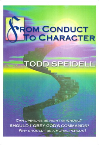 Image for From Conduct to Character: A Primer in Ethical Theory