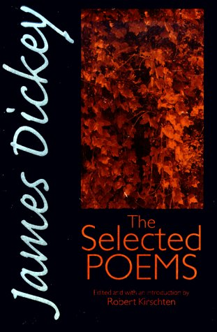 Image for James Dickey: The Selected Poems (Wesleyan Poetry)