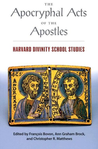 Image for The Apocryphal Acts of the Apostles: Harvard Divinity School Studies (Religions of the World)