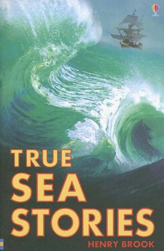 Image for True Sea Stories (True Adventure Stories)