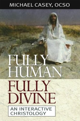 Image for Fully Human, Fully Divine : An Interactive Christology