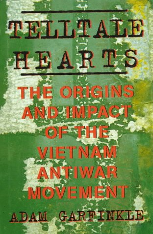 Image for Telltale Hearts: The Origins and Impact of the Vietnam Antiwar Movement