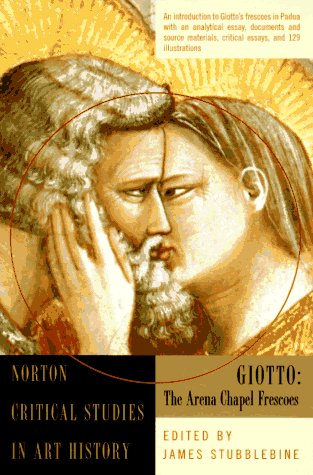 Image for Giotto: The Arena Chapel Frescoes (Norton Critical Studies in Art History)