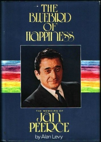 Image for The Bluebird of Happiness: The Memoirs of Jan Peerce