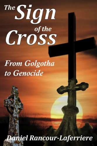 Image for The Sign of the Cross: From Golgotha to Genocide