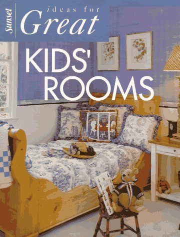 Image for Ideas for Great Kids Rooms
