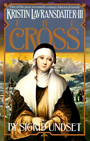 Image for The Cross: Kristin Lavransdatter, Vol. 3