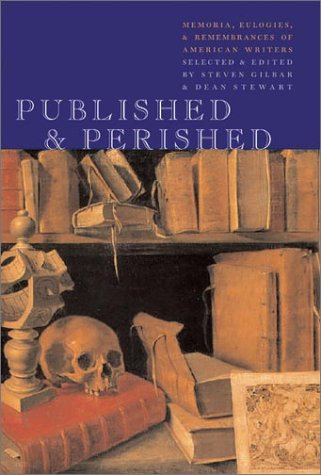 Image for Published & Perished: Memoria, Eulogies, & Rememberences of American Writers