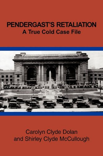 Image for PENDERGAST'S RETALIATION: A True Cold Case File