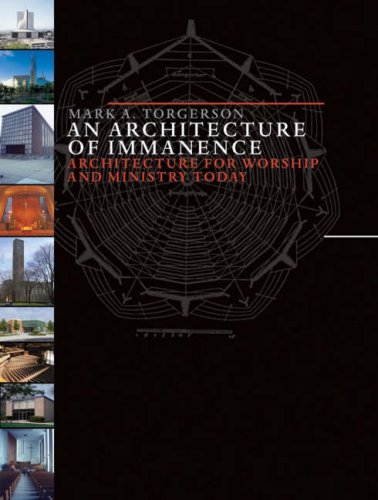 Image for An Architecture of Immanence: Architecture for Worship and Ministry Today