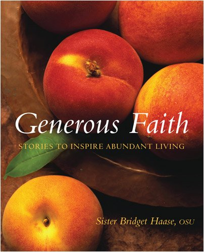 Image for Generous Faith: Stories to Inspire Abundant Living