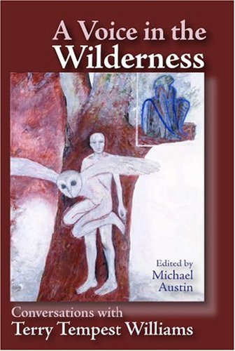 Image for A Voice in the Wilderness: Conversations with Terry Tempest Williams