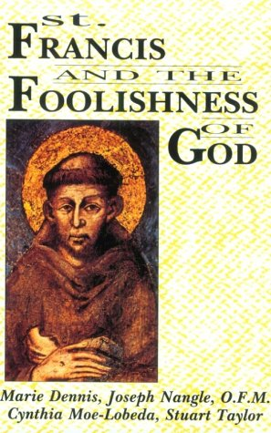 Image for St. Francis and the Foolishness of God