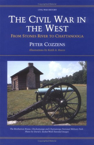 Image for The Civil War In The West: From Stones River to Chattanooga