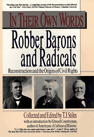 Image for In their own words: robber barons and radicals (In Their Own Words)