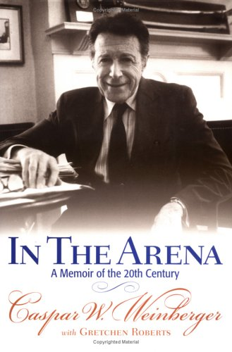 Image for In the Arena: A Memoir of the 20th Century