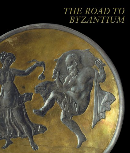 Image for Road to Byzantium : Luxury Arts of Antiquity