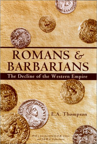 Image for Romans and Barbarians : The Decline of the Western Empire