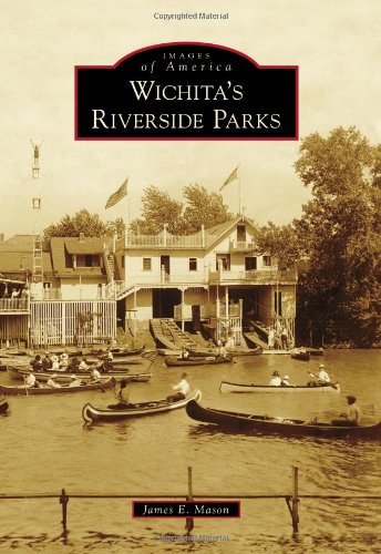 Image for Wichita's Riverside Parks (Images of America Series)