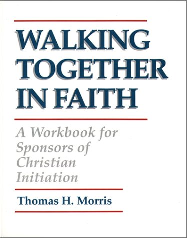 Image for Walking Together in Faith: A Workbook for Sponsors of Christian Initiation