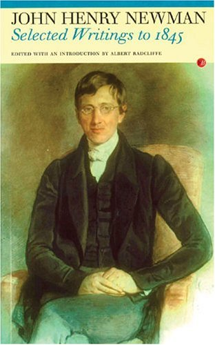 Image for Selected Writings to 1845: John Henry Newman (Fyfield Books)