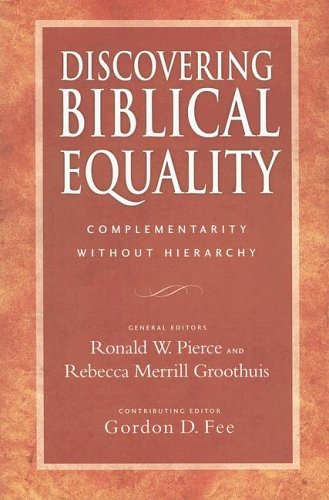 Image for Discovering Biblical Equality: Complementarity Without Hierarchy
