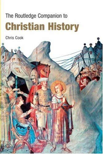 Image for The Routledge Companion to Christian History (Routledge Companions)