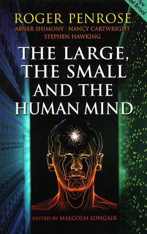 Image for The Large, the Small and the Human Mind