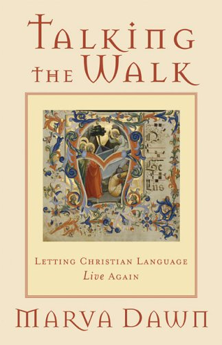 Image for Talking the Walk: Letting Christian Language Live Again