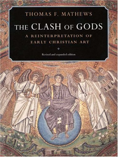Image for Clash of Gods : A Reinterpretation of Early Christian Art