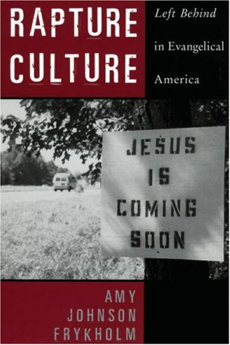 Image for Rapture Culture: Left Behind in Evangelical America