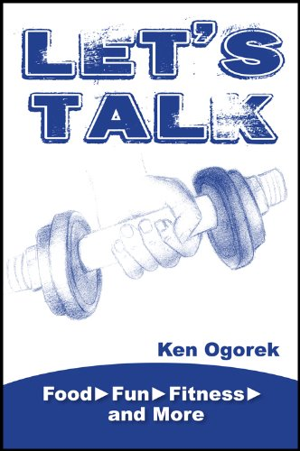Image for Let's Talk: Food, Fun, Fitness, and More