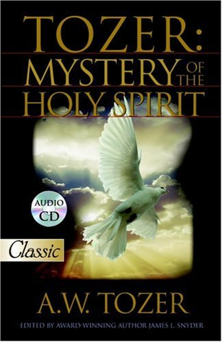 Image for Tozer: Mystery of the Holy Spirit (Pure Gold Classics)