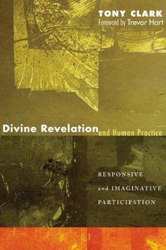 Image for Divine Revelation and Human Practice: Responsive and Imaginative Participation