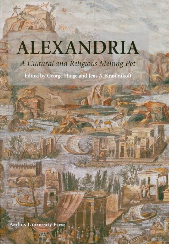 Image for Alexandria: A Cultural and Religious Melting Pot (Aarhus Studies in Mediterranean Antiquity)
