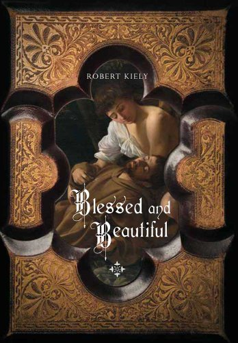 Image for Blessed and Beautiful: Picturing the Saints