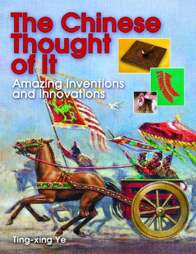 Image for The Chinese Thought of It: Amazing Inventions and Innovations (We Thought of It)
