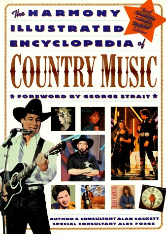 Image for Harmony Illustrated Encyclopedia Of Country Music, The: 3rd Edition